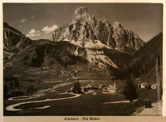 ...tak vypadala Corvara v r. 1923 - někde to tam bylo napsané...